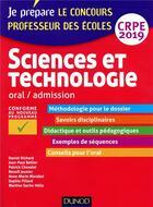 Couverture du livre « Sciences et technologie - professeur des ecoles - oral, admission - crpe 2019 » de Daniel Richard aux éditions Dunod