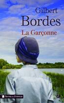 Couverture du livre « La garconne » de Gilbert Bordes aux éditions Presses De La Cite
