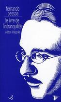 Couverture du livre « Le livre de l'intranquillité » de Fernando Pessoa aux éditions Christian Bourgois