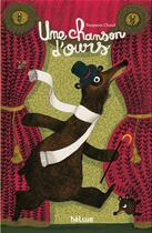 Couverture du livre « Une chanson d'ours » de Benjamin Chaud aux éditions Helium