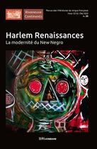 Couverture du livre « Harlem renaissance ; Paris des cultures noires » de Collectif aux éditions Riveneuve