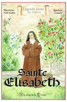 Couverture du livre « Sainte Elisabeth de la Trinité » de Mauricette Vial-Andru et Roselyne Lesueur aux éditions Saint Jude
