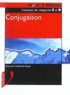 Couverture du livre « Conjugaison » de Francoise Thiebault-Roger aux éditions Vuibert