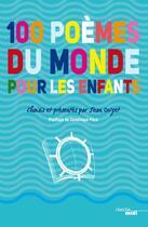 Couverture du livre « 100 poèmes du monde pour les enfants » de Jean Orizet aux éditions Cherche Midi