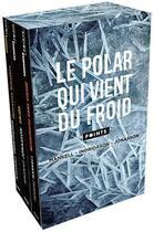 Couverture du livre « Le polar qui vient du froid » de Henning Mankell et Arnaldur Indridason et Ragnar Jonasson aux éditions Points