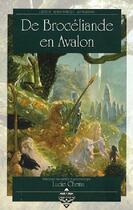 Couverture du livre « De Broceliande en Avalon » de Lucie Chenu aux éditions Terre De Brume