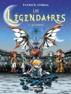 Couverture du livre « Les Légendaires T.2 ; le gardien » de Patrick Sobral aux éditions Delcourt