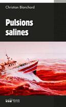 Couverture du livre « Pulsions salines » de Christian Blanchard aux éditions Palemon