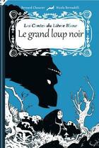 Couverture du livre « Le grand loup noir » de Bernard Chouvier et Nicola Bernadelli aux éditions Lapin