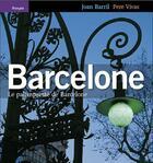 Couverture du livre « Barcelone, le palimpseste de barcelone » de Barril-Vivas-Barril aux éditions Triangle Postals
