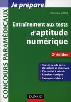 Couverture du livre « Je Prepare ; Entraînement Aux Tests D'Aptitude Numérique ; Concours Paramédicaux (2e Edition) » de Dominique Souder aux éditions Dunod