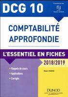 Couverture du livre « DCG 10 - comptabilité approfondie ; l'essentiel en fiches (édition 2018/2019) » de Robert Maeso aux éditions Dunod
