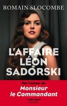 Couverture du livre « L'affaire Léon Sadorski » de Romain Slocombe aux éditions Robert Laffont