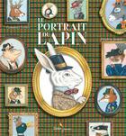 Couverture du livre « Le portrait du lapin » de Delphine Jacquot et Emmanuel Tredez aux éditions Didier Jeunesse