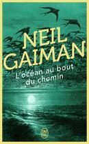 Couverture du livre « L'océan au bout du chemin » de Neil Gaiman aux éditions J'ai Lu
