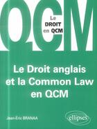 Couverture du livre « Le Droit Anglais Et La Common Law En Qcm » de Branaa aux éditions Ellipses Marketing