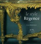 Couverture du livre « Le style régence » de Demetrescu/Cali aux éditions Amateur