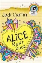 Couverture du livre « Alice Next Door » de Curtin Judi aux éditions Penguin Books Ltd Digital
