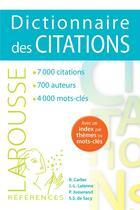 Couverture du livre « Dictionnaire des citations » de Jean-Louis Lalanne et Robert Carlier aux éditions Larousse