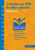Couverture du livre « S'Entrainer Aux Qcm De Culture Generale » de Thierry Marquetty aux éditions Foucher