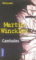 Couverture du livre « Camisoles » de Martin Winckler aux éditions Pocket