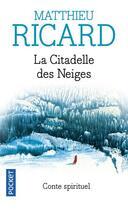 Couverture du livre « La citadelle des neiges » de Matthieu Ricard aux éditions Pocket
