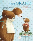 Couverture du livre « Trop grand, trop petit - mini » de Eve Tharlet aux éditions Mineditions