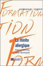 Couverture du livre « La rhinite allergique » de Pascal Demoly et Jean Boursquet aux éditions John Libbey