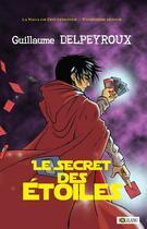 Couverture du livre « Le secret des étoiles » de Guillaume Delpeyroux aux éditions Solilang