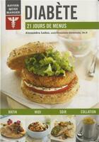 Couverture du livre « Savoir quoi manger ; diabète » de Alexandra Leduc aux éditions Modus Vivendi