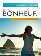 Couverture du livre « Le guide du bonheur » de Barbara Ann Kipfer aux éditions Broquet