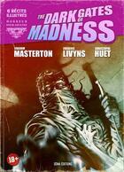 Couverture du livre « The dark gates of madness » de Graham Masterton et Frederic Livyns et Christophe Huet aux éditions Sema Diffusion