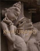 Couverture du livre « Khajuraho, apogée sensuelle de l'art indien, temples et sculptures » de Iago Corazza et Gilles Beguin aux éditions Cinq Continents
