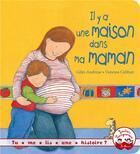 Couverture du livre « Il y a une maison dans ma maman » de Vanessa Cabban et Giles Andreae aux éditions Gautier Languereau