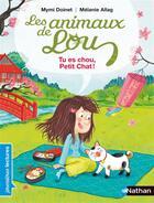 Couverture du livre « Les animaux de Lou ; tu es chou, petit chat ! » de Melanie Allag et Mymi Doinet aux éditions Nathan