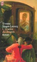 Couverture du livre « L'Evadee Du Dragon » de Yvonne Singer-Lecocq aux éditions J'ai Lu