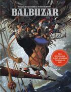 Couverture du livre « Balbuzar, le pirate aux oiseaux » de Frederic Pillot et Gerard Moncomble aux éditions Daniel Maghen