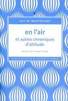Couverture du livre « En l'air et autres chroniques d'altitude » de Guy de Maupassant aux éditions Editions Du Sonneur