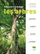 Couverture du livre « Reconnaître facilement les arbres » de Bernard Fischesser aux éditions Delachaux & Niestle