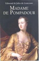 Couverture du livre « Madame de Pompadour » de Edmond De Goncourt aux éditions France-empire