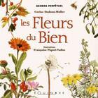 Couverture du livre « Agenda perpétuel les fleurs du bien » de Francoise Piquet-Vadon et Corine Dadoun-Muller aux éditions Equinoxe