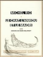 Couverture du livre « Le chat, l'ankou et le maori » de Michel Rio et Marie Belorgey aux éditions Sabine Wespieser