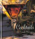 Couverture du livre « 100 Cocktails, Les Grands Classiques » de Barry Shelby aux éditions Abbeville