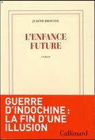 Couverture du livre « L'enfance future » de Judith Brouste aux éditions Gallimard