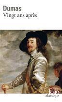 Couverture du livre « Vingt ans après » de Alexandre Dumas aux éditions Gallimard