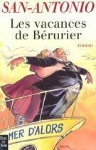 Couverture du livre « Les Vacances De Berurier » de San-Antonio aux éditions Fleuve Noir