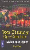 Couverture du livre « Op-Center T.7 ; Diviser Pour Regner » de Tom Clancy et Steve Pieczenik aux éditions Pocket