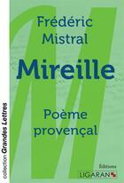 Couverture du livre « Mireille (grands caractères) ; Poème provençal » de Frederic Mistral aux éditions Ligaran