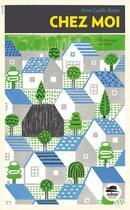 Couverture du livre « Chez moi » de Anne-Gaelle Balpe aux éditions Oskar