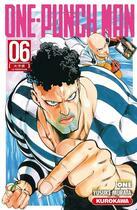 Couverture du livre « One-Punch Man T.6 ; la prédiction » de Yusuke Murata et One aux éditions Kurokawa